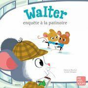 Walter enquête à la patinoire