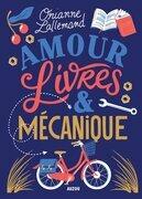 Amour, Livres et mécanique