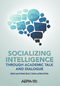 Socializing Intelligence Through Academic Talk and Dialogue