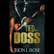 Tied to a Boss