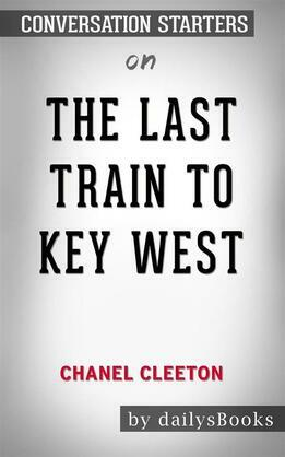 The Last Train to Key West by Chanel Cleeton: Conversation Starters