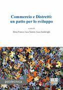 Commercio e distretti: un patto per lo sviluppo