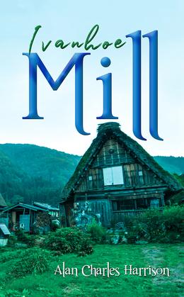Ivanhoe Mill