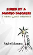 Lured by a Mango Daiquiri