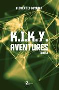 K.I.K.Y. Aventures - Tome 3