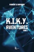K.I.K.Y. Aventures - Tome 1