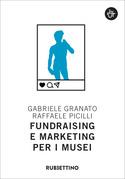 Fundraising e marketing per i musei