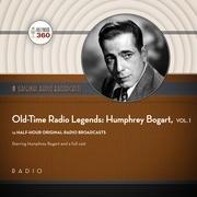 Old-Time Radio Legends, Vol. 1: Humphrey Bogart