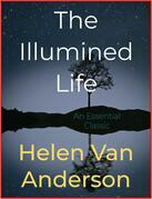 The Illumined Life