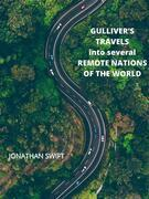 Gulliver's Travels Into Several Remote Nations Of The World