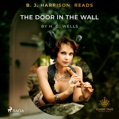 B. J. Harrison Reads The Door in the Wall