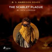 B. J. Harrison Reads The Scarlet Plague