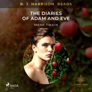 B. J. Harrison Reads The Diaries of Adam and Eve