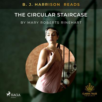 B. J. Harrison Reads The Circular Staircase
