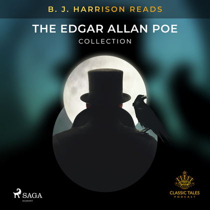 B. J. Harrison Reads The Edgar Allan Poe Collection