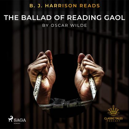 B. J. Harrison Reads The Ballad of Reading Gaol