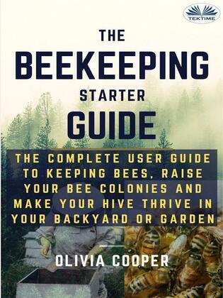 Beekeeping Starter Guide
