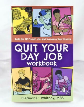 Quit Your Day Job Workbook