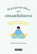 El pequeño libro del Cleanfulness