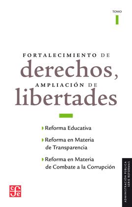 Fortalecimiento de derechos, ampliación de libertades, I
