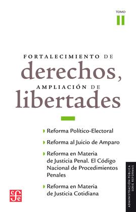 Fortalecimiento de derechos, ampliación de libertades, II