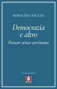 Democrazia e altro