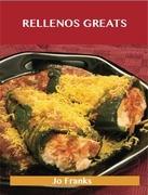 Rellenos Greats: Delicious Rellenos Recipes, The Top 40 Rellenos Recipes