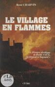 Le village en flammes