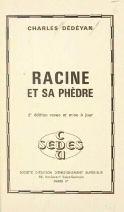 Racine et sa Phèdre