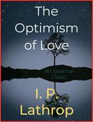 The Optimism of Love