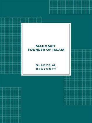 Mahomet - Founder of Islam