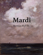 Mardi; and, A Voyage Thither