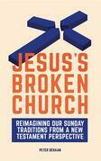 Jesus's Broken Church