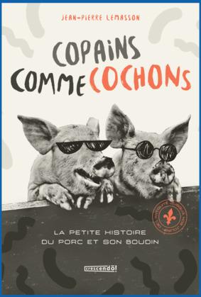 Copains comme cochons