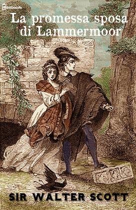 La promessa sposa di  Lammermoor