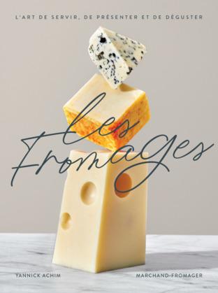 Les fromages - Nouvelle Édition