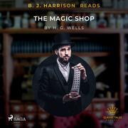 B.J. Harrison Reads The Magic Shop