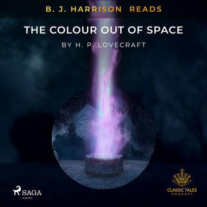 B. J. Harrison Reads The Colour Out of Space