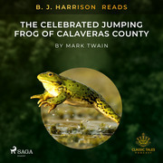 B. J. Harrison Reads The Celebrated Jumping Frog of Calaveras County