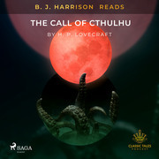 B. J. Harrison Reads The Call of Cthulhu