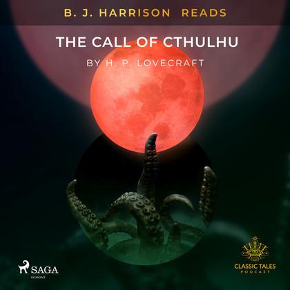 B. J. Harrison Reads The Call of Cthulhu
