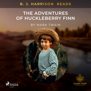 B. J. Harrison Reads The Adventures of Huckleberry Finn