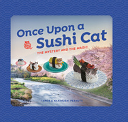 Once Upon a Sushi Cat