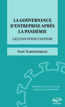 La gouvernance d'entreprise après la pandémie. Leçons pour l'avenir