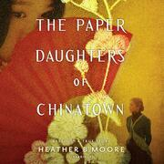 The Paper Daughters of Chinatown
