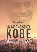 Un giorno senza Kobe