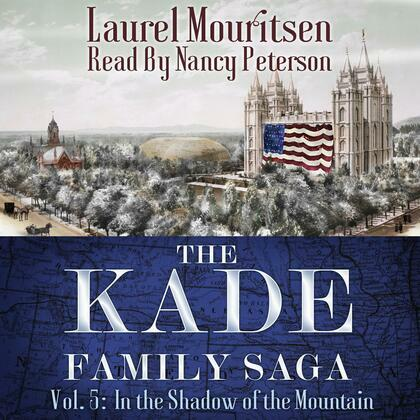The Kade Family Saga, Vol. 5