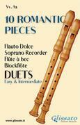 10 Romantic Pieces (Soprano recorder duets)