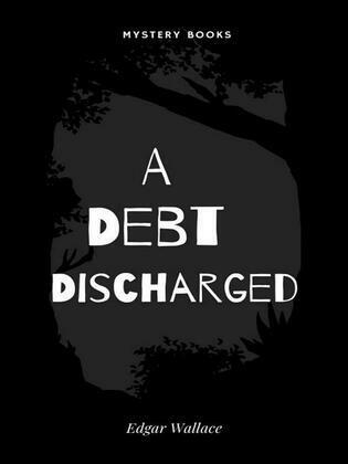A Debt Discharged