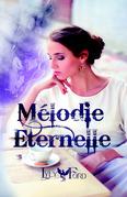 Mélodie Eternelle